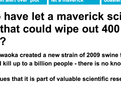 http://www.dailymail.co.uk/sciencetech/article-2678732/Are-mad-let-maverick-scientist-create-virus-wipe-400-million-people.html